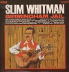 Slim Whitman - Birmingham Jail And Other Country Favourites