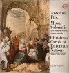 Product Image: Antonin Fils, Czech Philharmonic Chorus, Prague Madrigal Singers - Missa Solemnis/Christmas Carols Of European Nations