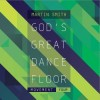 Product Image: Martin Smith - God's Great Dance Floor: Movement Four
