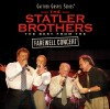 The Statler Brothers - The Best From The Farewell Concert