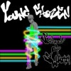 Product Image: Young Chozen - School Of Swag
