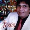 Product Image: Ashok Kumar - Reach Out To Jesus