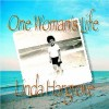 Product Image: Linda Hargrove - One Woman's Life