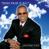 Product Image: Gregory King - Jesus Paid It All