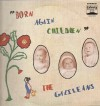 Product Image: The Galileans - Born Again Children