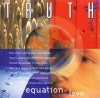 Product Image: Truth - Equation Of Love