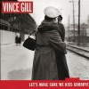 Product Image: Vince Gill - Let's Make Sure We Kiss Goodbye