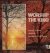 Product Image: Crusade For World Revival Choir - Worship The King: 16 Songs Of Praise Selected By Crusade For World Revival
