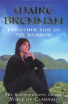Product Image: Maire Brennan - The Other Side Of The Rainbow