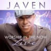 Product Image: Javen - Worship In The Now: Live