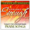 Product Image: Power Of... - Your Grace Is Enough: Power Of Praise