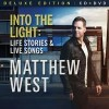 Matthew West - Into The Light Deluxe Edition