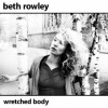 Product Image: Beth Rowley - Wretched Body