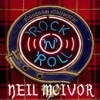 Neil McIvor - Rock 'n' Roll
