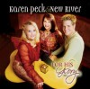 Product Image: Karen Peck And New River - For His Glory