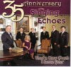 Product Image: Singing Echoes - 35th Anniversary: That's How Much I Love You