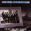 Product Image: Clarence Fountain & The Blind Boys Of Alabama - I'm Not That Way Anymore