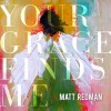 Product Image: Matt Redman - Your Grace Finds Me