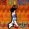 Product Image: Five Iron Frenzy - All The Hype That Money Can Buy