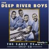 Product Image: The Deep River Boys - The Early Years 1937-50