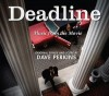 Product Image: Dave Perkins - Deadline: Music From The Movie