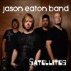 Jason Eaton Band - Satellites