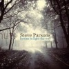 Steve Parsons - Hymns To Light The Way