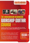 Product Image: Musicademy - Worship Guitar Course: Beginners Vol 2