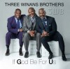 Product Image: 3 Winans Brothers - If God Be For Us