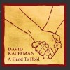 Product Image: David Kauffman - A Hand To Hold