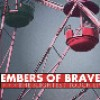 Product Image: Embers Of Brave - The Slightest Touch