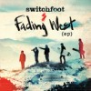 Product Image: Switchfoot - Fading West EP