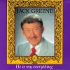 Product Image: Jack Greene - He Is My Everything