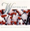Product Image: Winterlude - Winterlude: Instrumentals For A Contemplative Christmas