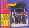 Product Image: L A Mass Choir - Come As You Are