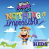 Product Image: Shout Praises! Kids - Nothing Is Impossible