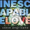 Product Image: Steve Angrisano - Inescapable Love