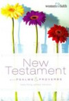 Product Image: Women Of Faith - Women Of Faith New Testament With Psalms And Proverbs Paperback
