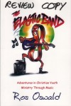 The Elastic Band, Ros Oswald - The Elasti Band: Adventures In Christian Youth Ministry Through Music