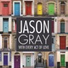 Product Image: Jason Gray - With Every Act Of Love