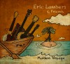 Product Image: Eric Lambert & Friends - Maiden Voyage