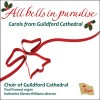 Choir of Guildford Cathedral, Katherine Dienes-Williams - All Bells In Paradise