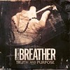 Product Image: I, The Breather  - Truth And Purpose