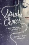Rebecca St James & Nancy Rue - Sarah's Choice