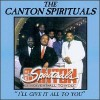 Product Image: Canton Spirituals - I'll Give It All To You