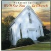 Product Image: Canton Spirituals - We'll See You In Church