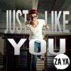 Product Image: Za Ya - Just Like You