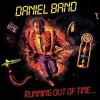 Product Image: Daniel Band - Running Out Of Time (Retroarchives Edition)