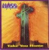 Product Image: Mass - Take You Home (Retroarchives Edition)
