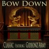 Product Image: Classic Ftg Gideonz Army - Bow Down